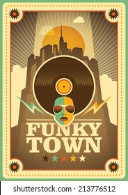 """Funky town"" poster. Vector illustration."