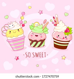 Funny background with cute sweet foods - ice cream, cake and cupcake. Desserts in kawaii style with smiling face and pink cheeks. Inscription So sweet. Vector EPS8