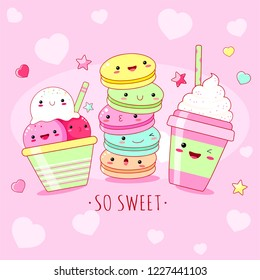 Funny background with cute sweet icons in kawaii style with smiling face and pink cheeks. Inscription So sweet, ice cream, cap and macarons. EPS8