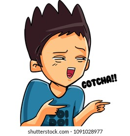 Funny boy sticker vector illustration. Cute character of male cartoon showing the expression with gotcha phrase.
