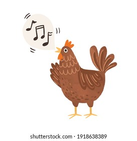 Funny brown chicken clucking and singing songs. Speech bubble with music notes as sounds of hen. Flat vector illustration isolated on white background.