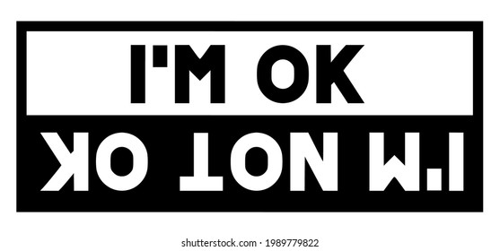 Funny car sticker. Car decal. I'm ok and I'm not ok