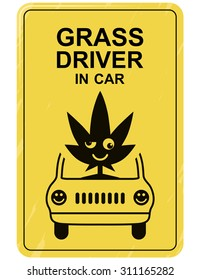 """Funny Car Sticker: """"Grass Driver in Car"""".  Crazy Symbol for Bumper Sticker Design for Car or for Van. Black Print on Yellow Background. Vector Illustration"""