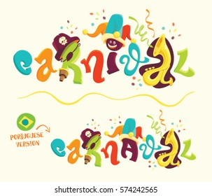 Funny carnival lettering with portuguese version. Cartoon style vector lettering for carnival themes