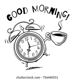 Funny cartoon alarm clock with cup of hot coffee ringing. Good morning! text. Wake-up time. Sketch style black hand drawn vector illustration isolated on white background.