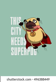 Funny cartoon character pug design for tee. Pug flying in the sky. Pug puppy superhero. Design for poster, t-shirt, print, tee.