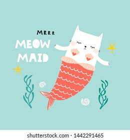 Funny cat mermaid underwater with quote. Trendy marine kids print. Vector hand drawn illustration.