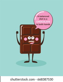 funny chocolate bar character with insparation quote. Cartoon face food emoji. Funny food concept. vector illustration
