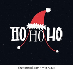 Funny Christmas card with text ho ho ho. Hand lettering greetings