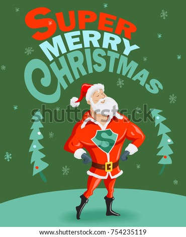 Funny Christmas Poster with Super Santa