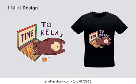 Funny fat cat with pizza. Print on T-shirts, sweatshirts, cases for mobile phones, souvenirs. Vector illustration with slogan time to relax
