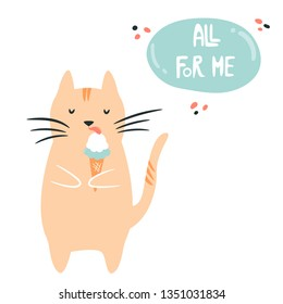 Funny fat egoist cat eating ice cream. Loving myself concept. Vector illustration