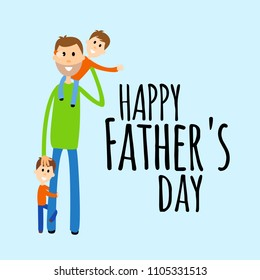 Funny fathers day greeting card vector, dad with children.