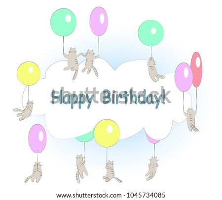 300527da6546 Funny flying cats with balloons and cloud frame. Happy birthday card.  Vector cartoon illustration