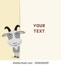 Funny goat looks out from behind field for your text. Template for card, invitation or greeting.