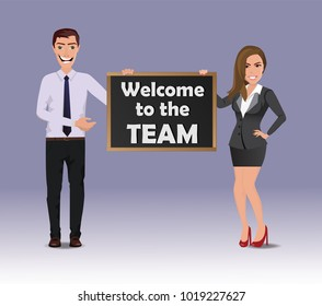 Funny Guy in casual business clothes with beautiful woman in business clothes with chalkboard with text Welcome to the team. Modern vector EPS 10 flat illustration concept, isolated.
