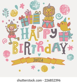 Funny happy birthday card. Cute clown, lion, bird with gifts in vector. Cartoon childish background