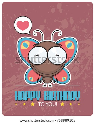 Funny Happy Birthday Greeting Card With Cartoon Butterfly Character