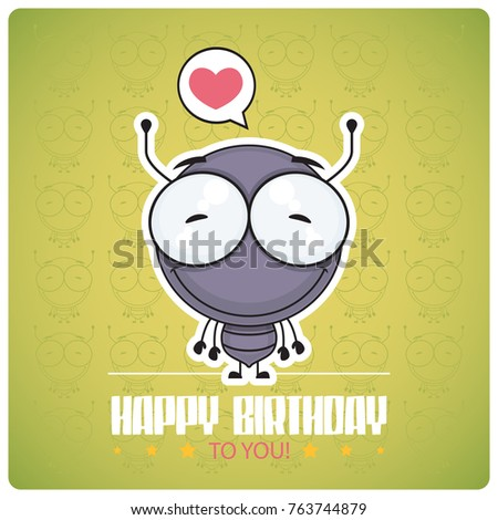 Funny Happy Birthday Greeting Card With Cartoon Ant Character