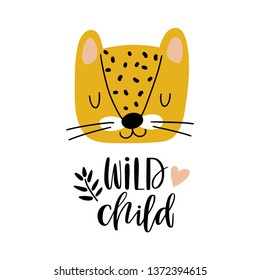 Funny leopard and the inscription - wild child. Greeting card or poster for nursery or kids room, T-shirt design in vector.