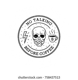 Funny logo badge design about coffee vector print