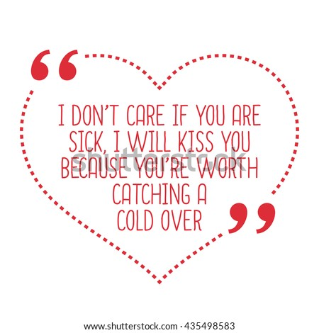 Funny Love Quote Dont Care You Stock Vector Royalty Free 435498583
