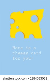 """Funny love text """"Cheesy Card"""" for greetings and cards. Flat vector design of an Edamer Cheese with holes"""