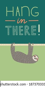 Funny motivational card with cute hanging sloth 1