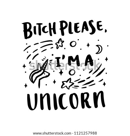 4a7e887b Funny Phrase Bitch Please Unicorn Trendy Stock Vector (Royalty Free ...