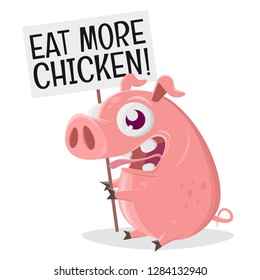 funny pig wants you to eat more chicken instead of pork