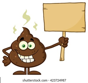 Funny Poop Cartoon Mascot Character Holding A Blank Wood Sign. Vector Illustration Isolated On White