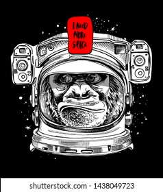 Funny poster. Monkey in a Astronaut's helmet. I need more space - lettering quote. Humor card, t-shirt composition, hand drawn style print. Vector illustration.