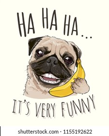 funny pug on banana telephone cartoon illustration
