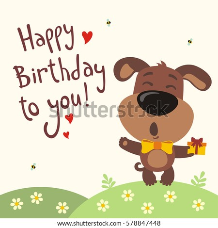 Funny Puppy Dog Sings Song Happy Birthday To You Greeting Card In Cartoon Style