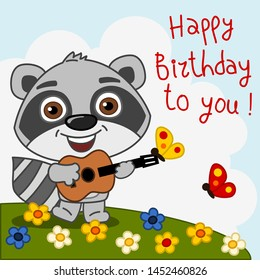 Funny raccoon with guitar sings a song happy birthday to you
