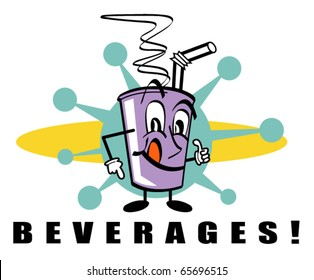 "Funny retro or vintage fifties style cartoon cup of soda or pop mascot giving a thumbs up and pointing to the word ""beverages"""