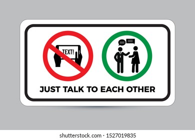 Funny Safety Slogan Sign: Just Talk To Each Other. Eps10 vector illustration
