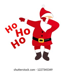 Funny Santa dabbing, quirky cartoon comic character in traditional Christmas costume, typography ho ho ho text, isolated on white background, young style for print, t-shirt, card, party invitation.