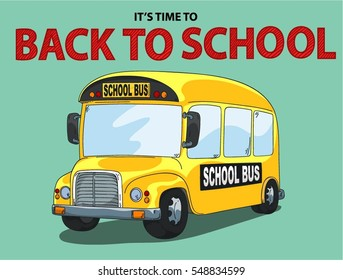 FUNNY SCHOOL BUS. TIME BACK TO SCHOOL ILLUSTRATION VECTOR