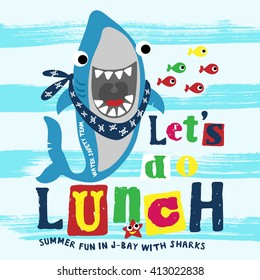 Funny shark with typo. Print design idea for jersey fabrics. Vector slogan and Typography design.