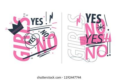 Funny slogan design for girls. Creative design for T-shirt. Vector EPS 10.