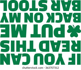 Funny St. Patrick's Day T-Shirt text - if you can read this put me back on my bar stool