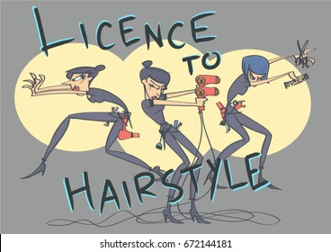 Funny vector cartoon of hairdressers in spy movie style with Licence to Hairstyle inscription