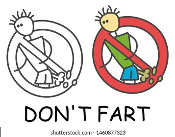 Funny vector farting smelly stick man in children's style. Don't fart sign red prohibition. Stop symbol. Prohibition icon sticker for area places. Isolated on white background.