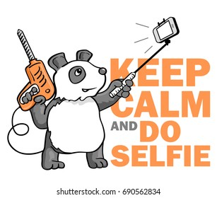 "Funny Vector Sticker: ""Keep Calm and Do Selfie"". Hand Drawn Panda with Selfie Stick. Vector Illustration in Doodle Style"