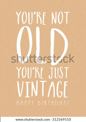 Funny Vintage Birthday Card Stock Vector Royalty Free 312569510