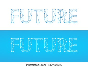 Future - caption in blue color isolated on white and blue color. Label with word title in style of network with links and connections symbolizing future, social connections and progress of high tech.