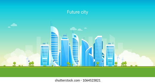 Future city. Eco-friendly, smart, modern city. Landscape, high-rise buildings, environment, architecture of skyscrapers, popular business centers and other real estate. Vector illustration isolated.
