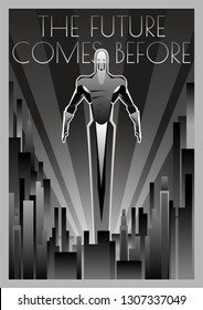 The Future comes before Retro Futurism Black and White Poster Art Deco Style