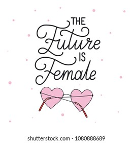 The future is female. Hand drawn lettering on white background. Quote for banner. Retro calligraphy. Vintage typography. Hand drawn phrase, woman motivational slogan. Vector illustration.